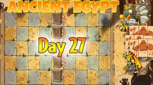 plants native to egypt plants vs zombies 2 ancient egypt day 27 walkthrough youtube