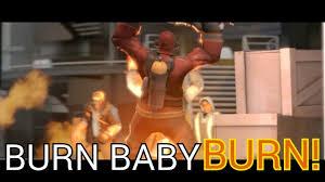 Pyro Meme - burn baby burn pyro meme by bluettathehedgehog on deviantart