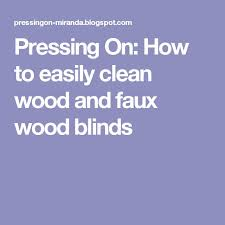 How To Dust Wood Blinds The 25 Best Cleaning Wood Blinds Ideas On Pinterest Wood