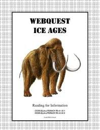 ice ages webquest ice age student