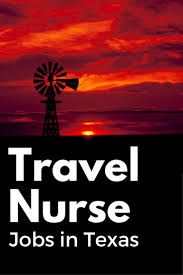 Texas travelling jobs images 234 best travel nurse tips images nurses travel jpg
