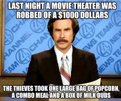 Will Farrell Memes - movie theater anchorman know your meme