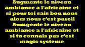 Meme Pas Fatigue - paroles meme pas fatigue magic system tribute youtube