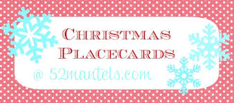 52 mantels free christmas place cards