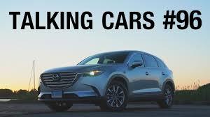 mazda araba talking cars with consumer reports 96 mazda cx 9 youtube