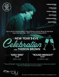 new years party akron ohio new year s celebration w theron brown early bird show at