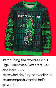 Christmas Sweater Meme - a here come dat introducing the world s best ugly christmas
