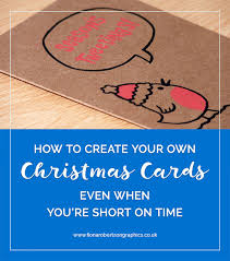 create your own christmas card how to create your own christmas cards when you re on time
