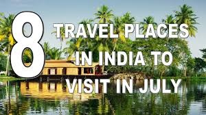 where to travel in july images Eight best travel places in india to visit in july jpg