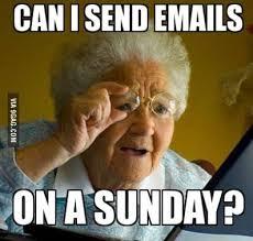 Grandma Meme - grandma memes can i send emails on a sunday photos wall4k com