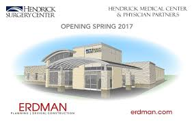 planning to build a house hendrick partners with physicians to build new surgery center in