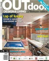 outdoor design u0026 living magazine platinum edition media
