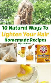 How To Lighten Dark Brown Hair To Light Brown 10 Ways To Lighten Your Hair Naturally Homemade Recipes Diy