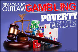 Reasons Why Gambling Should Be Illegal Buzzle