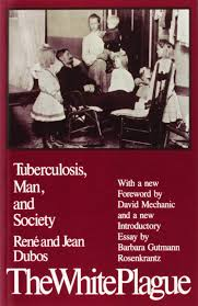 amazon com the white plague tuberculosis man and society