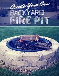 Backyard Firepit by Create Your Own Backyard Fire Pit