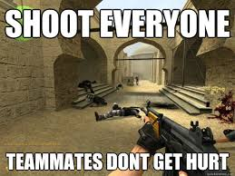 Counter Strike Memes - counter strike memes quickmeme
