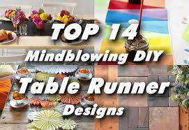 Designs For Runners The Top 14 Mindblowing Diy Table Runner Designs