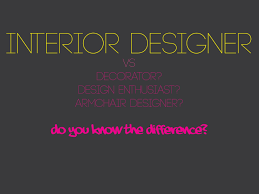 what is an interior decorator spectacular interior designer quote r41 on amazing designing