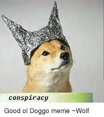 Meme Wolf - conspiracy good ol doggo meme wolf meme on me me
