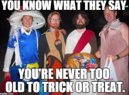Trick Or Treat Meme - 7 funny trick or treat memes to post on facebook twitter