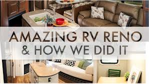 renovated rv amazing rv renovation and how we did it rv fulltime w 9 kids