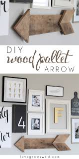 Bedroom Art Ideas by Diy Wood Pallet Arrow Love Grows Wild
