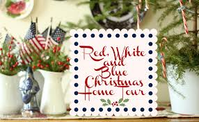 Red White Blue Christmas Decorations by Red White And Blue Christmas Tour