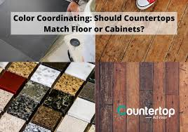 how to color match cabinets color coordinating should countertops match floor or