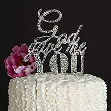 christian wedding cake toppers god gave me you wedding cake topper silver religious