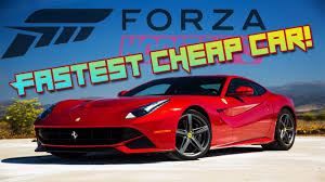 25 amazing cars cheaper than fastest cheap car forza horizon 3 youtube