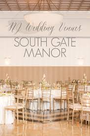 wedding venues in south jersey new jersey wedding venue central nj wedding venue south gate