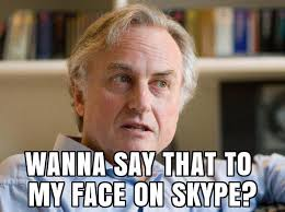 Say That To My Face Meme - image 264875 wanna say that to my face on skype know your meme