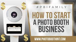 photo booth business photo booth for sale how to start a photo booth business