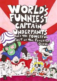 captain underpants and the powerpuff girls by nerdsman567 on