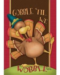 bargains 35 gobble til we wobble thanksgiving house flag