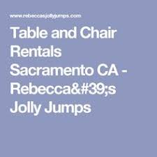 table and chair rentals sacramento the hottest bounce houses for rent at 805 jumpers we bring the fun