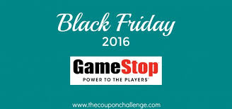 best black friday deals 2016 gamestop black friday ads archives the coupon challenge