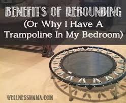 Mini Trampoline With Handrail Health Benefits Of Rebounding Wellness Mama