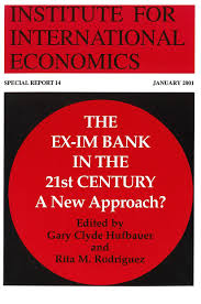 the ex im bank in the 21st century a new approach piie