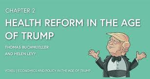 health reform in the age of trump vox cepr u0027s policy portal