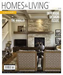 homes u0026 living calgary oct nov 2014 by homes u0026 living magazine