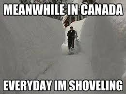 Canada Snow Meme - i saw a plea for more canadian memes here is my collection part
