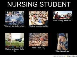 Nursing Student Meme - kdelaberta nursing student