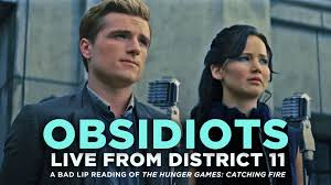 obsidiots live from district 11 a bad lip reading of catching