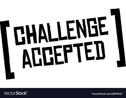 Challenge Original Challenge Accepted Original Quote Royalty Free Vector Image