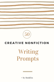 sample of descriptive essay about a place 50 creative nonfiction prompts guaranteed to inspire bookfox