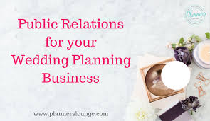 wedding planning business how pr can take your wedding planning business to the next level