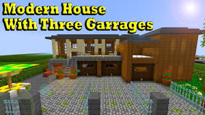 minecraft modern house with three garages youtube