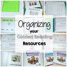 Guided Reading How To Organize Guided Reading Organization